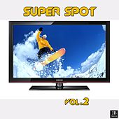 Super Spot TV 2002 (Brani Famosi Dei Più' Famosi Spot Tv Vol. 2) by Silver