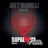 Supalova and Friends Unmixed 2015 by Various Artists