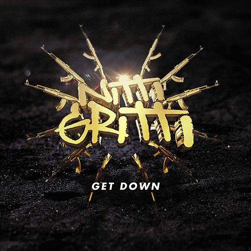 Get Down by Nitti Gritti
