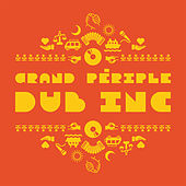 Grand périple - Single by Dub Inc.