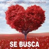 Se Busca (Las Amazonas) [feat. Juan Pablo Gil] by Colmillo Norteno