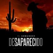 Desaparecido by El Komander