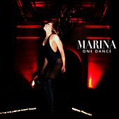 One Dance by Marina