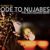 Ode to Nujabes (The Jazz Lounge Remix) by Funky DL