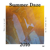 Suol Summer Daze 2016 by Various Artists