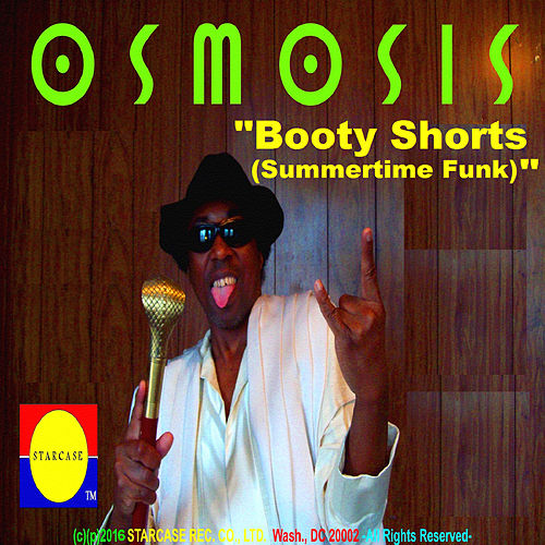 Booty Shorts (Summertime Funk) by Osmosis