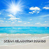 Ocean Relaxation Sounds by Relaxing Sounds
