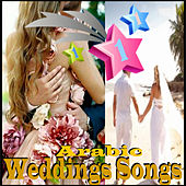 Arabic Weddings Songs by Various Artists