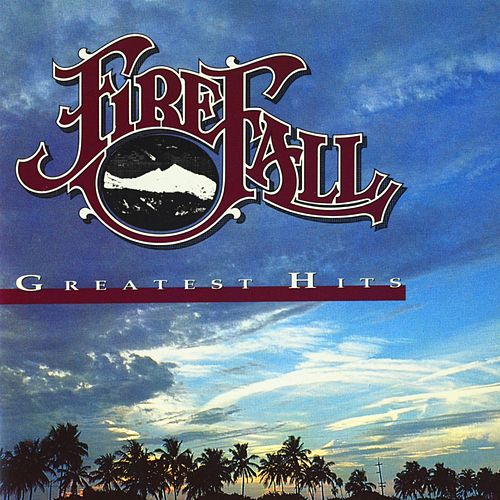 Greatest Hits by Firefall