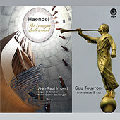 Handel: The Trumpet Shall Sound by Jean-Paul Imbert