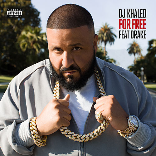 For Free by DJ Khaled