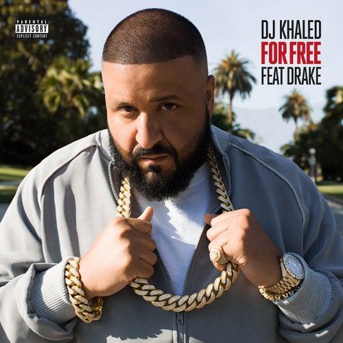For Free by DJ Khaled