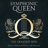 Symphonic Queen - The Greatest Hits by Royal Philharmonic Orchestra