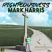 Righteousness - Single by Mark Harris