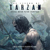 The Legend Of Tarzan: Original Motion Picture Soundtrack by Various Artists