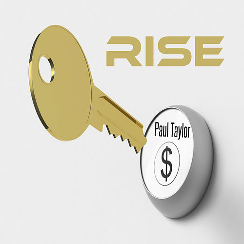 Rise by Paul Taylor