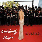 Celebrity Rules by Paul Taylor