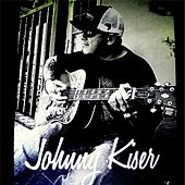 Crazy Kinda Love by Johnny Kiser