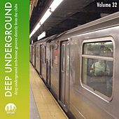 Deep Underground, Vol. 32 by Various Artists