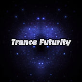 Trance Futurity by Various Artists