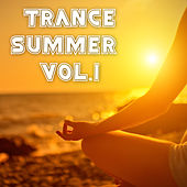 Trance Summer, Vol. 1 by Various Artists