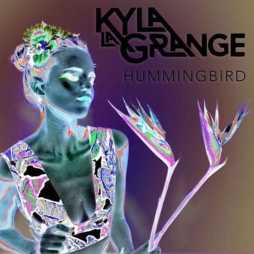 Hummingbird (OX2 Remix) by Kyla La Grange