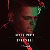 Sweetness by Denny White