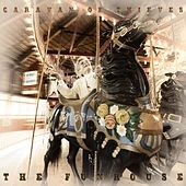 The Funhouse by Caravan of Thieves