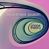 Chaos Theory by Minus 8