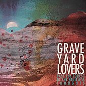 Past the Forest of the Fruitless Thoughts, Pt. 1 by Graveyard Lovers