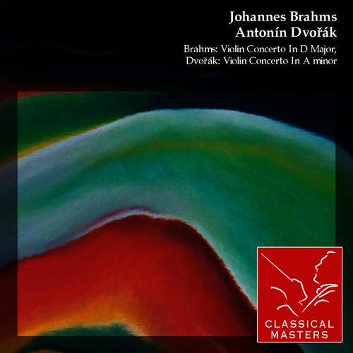 Brahms: Violin Concerto In D Major, Dvorák: Violin Concerto In A minor by David Oistrakh