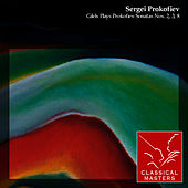 Gilels Plays Prokofiev Sonatas Nos. 2, 3, 8 by Emil Gilels