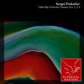 Gilels Plays Prokofiev Sonatas Nos. 2, 3, 8 by Emil Gilels