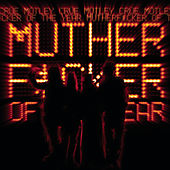 MF of the Year by Motley Crue
