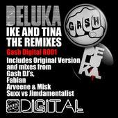 Gash Digital R001 - Deluka 'Ike & Tina' by Deluka