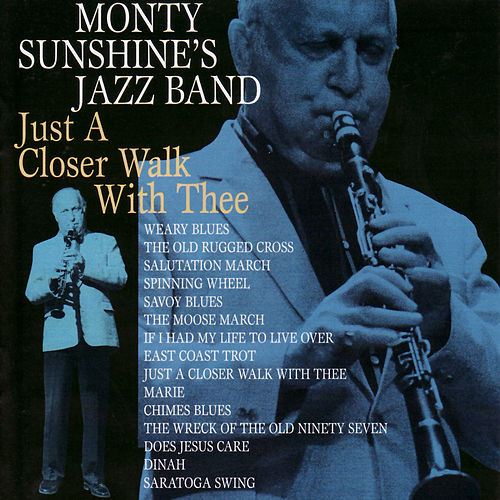 Just a Closer Walk With Thee by Monty Sunshine's Jazzband