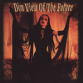 Dim View of the Future - A Collection of New American Gothic by Various Artists