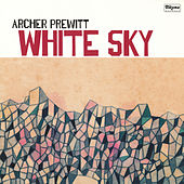 White Sky by Archer Prewitt