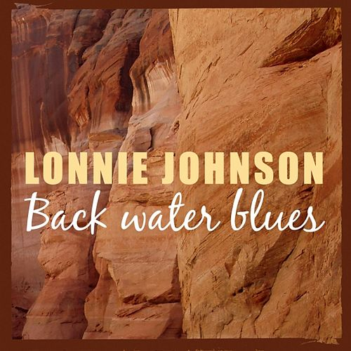Backwater Blues by Lonnie Johnson