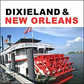 Dixieland & New Orleans by Various Artists