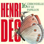 L'hirondelle Et Le Papillon by Henri Des