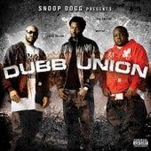 Snoop Dogg Presents: Dubb Union by Dubb Union