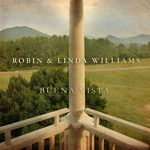 Buena Vista by Robin & Linda Williams