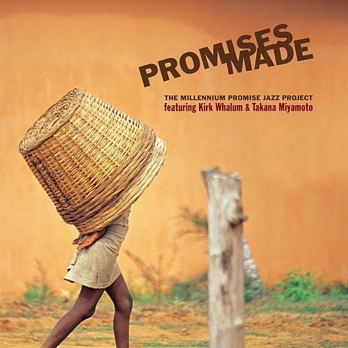 The Millenium Promise Jazz Project by Kirk Whalum
