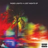 Faded Lights + Lost Nights by Lost Tribe