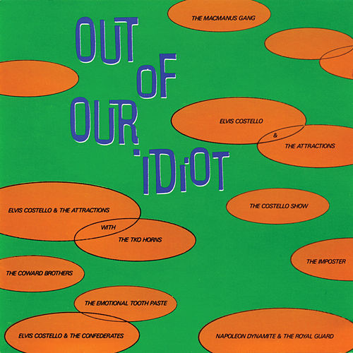 Out Of Our Idiot by Elvis Costello
