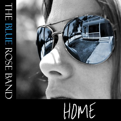 Home by The Blue Rose Band