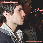 Alright (Dysfunctional Cliché) Demo by Animal Farm