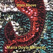 Stars Above by Maria Doyle Kennedy