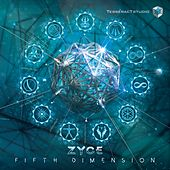 The Fifth Dimension - EP by Zyce